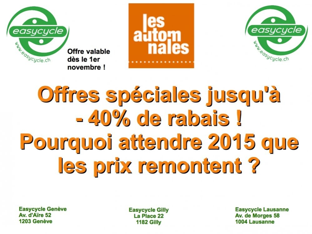 Offres spéciales pour les Automnales 2014 : Jusqu'à 40% de rabais !