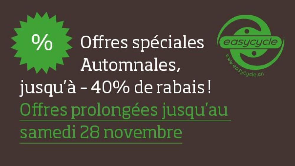 Offres spéciales Automnales prolongées jusqu'au 28 novembre !