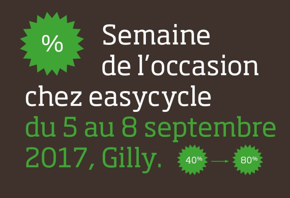 Semaine de l'occasion - easycycle Gilly - 5 au 8 septembre